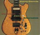 JERRY GARCIA Outtakes, Jams & Alternates album cover