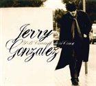 JERRY GONZÁLEZ Jerry Gonzalez Y El Comando De La Clave album cover