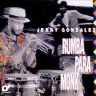 JERRY GONZÁLEZ Rumba Para Monk album cover