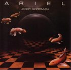 JERRY GOODMAN Ariel album cover
