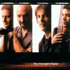 JERRY GOODMAN Jerry Goodman, Steve Smith, Howard Levy, Oteil Burbridge : The Stranger's Hand album cover