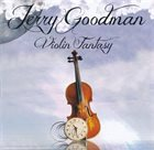 JERRY GOODMAN Violin Fantasy album cover