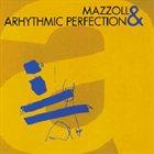 JERZY MAZZOLL Mazzoll & Arhythmic Perfection :