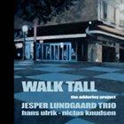 JESPER LUNDGAARD Walk Tall