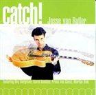 JESSE VAN RULLER Catch! album cover
