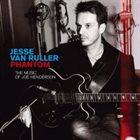 JESSE VAN RULLER Phantom, The Music of Joe Henderson album cover