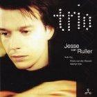 JESSE VAN RULLER Trio album cover