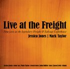 JESSICA JONES Live At The Freight (with Mark Taylor) album cover