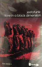 JESTOFUNK Love in a Black Dimension album cover