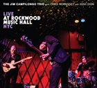 JIM CAMPILONGO Live At Rockwood Music Hall NYC album cover