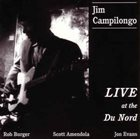 JIM CAMPILONGO Live At The Du Nord album cover
