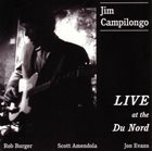 JIM CAMPILONGO Live At The Du Nord album cover