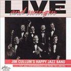 JIM CULLUM JR Live and Swinging album cover