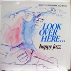JIM CULLUM JR Look Over Here... happy jazz album cover