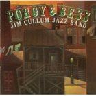 JIM CULLUM JR The Jim Cullum Jazz Band: Porgy and Bess Live album cover