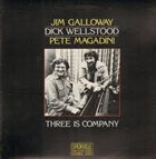 JIM GALLOWAY Three Is Company (with Dick Wellstood, Pete Magadini) album cover