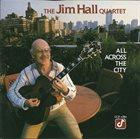 JIM HALL All Across the City album cover
