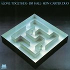 JIM HALL Jim Hall / Ron Carter Duo ‎: Alone Together album cover