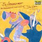 JIM HALL By Arrangement album cover