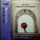 JIM HALL Concerto de Aranjuez (& David Matthew's Orchestra) album cover
