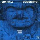 JIM HALL — Concierto album cover