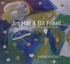 JIM HALL Hemispheres (with Bill Frisell) album cover