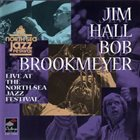 JIM HALL Live At The North Sea Jazz Festival, 1979 album cover