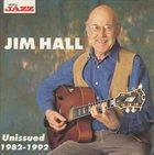 JIM HALL Unissued 1982-1992 album cover