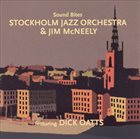 JIM MCNEELY Stockholm Jazz Orchestra & Jim Mcneely : Sound Bites album cover