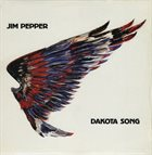 JIM PEPPER Dakota Song album cover