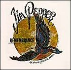 JIM PEPPER Remembrance album cover