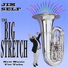 JIM SELF The Big Stretch album cover
