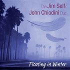 JIM SELF The Jim Self / John Chiodini Duo : Floating in Winter album cover