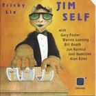 JIM SELF Tricky Lix album cover