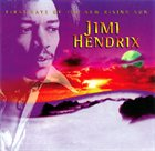 JIMI HENDRIX First Rays of the New Rising Sun album cover