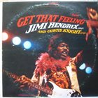 JIMI HENDRIX Jimi Hendrix & Curtis Knight ‎: Get That Feeling album cover