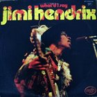 JIMI HENDRIX What'd I Say album cover