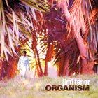 JIMI TENOR Organism album cover