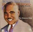 JIMMIE LUNCEFORD For Dancers Only album cover