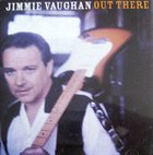 JIMMIE VAUGHAN Out There album cover
