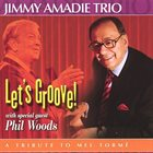 JIMMY AMADIE Let's Groove! - A Tribute to Mel Tormé album cover
