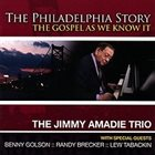 JIMMY AMADIE The Philadelphia Story: The Gospel as We Know It album cover