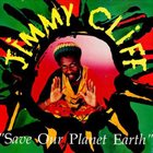 JIMMY CLIFF Save Our Planet Earth (aka Images) album cover