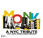 JIMMY COBB A NYC Tribute feat. Jimmy Cobb & Randy Brecker : Monk album cover