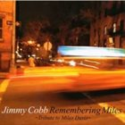 JIMMY COBB Remembering Miles - Tribute To Miles Davis album cover