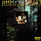 JIMMY FORREST Heart of the Forrest album cover