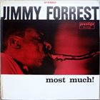 JIMMY FORREST Most Much! album cover