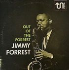 JIMMY FORREST Out of the Forrest album cover