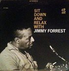 JIMMY FORREST Sit Down And Relax album cover