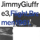 JIMMY GIUFFRE Flight, Bremen 1961 album cover